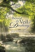 Beyond the Veil of Destiny