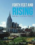 Forty Feet and Rising: Nashville's Historic Floods 1793-2010