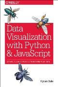 Data Visualization with Python & JavaScript Scrape Clean Explore & Transform Your Data