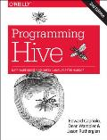 Programming Hive: Data Warehouse and Query Language for Hadoop