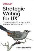 Strategic Writing for UX Drive Engagement Conversion & Retention with Every Word