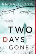 Two Days Gone A Novel