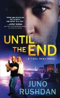 Until the End (Final Hour #3)