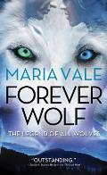 Forever Wolf (Legend of All Wolves #3)