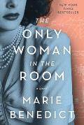 Only Woman in the Room A Novel