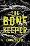 Bone Keeper A Novel