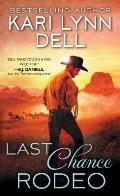 Last Chance Rodeo A Blackfeet Nation Novel