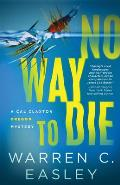 No Way to Die (Cal Claxton Oregon Mysteries #7) - Signed Edition