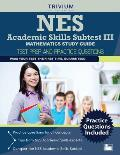 NES Academic Skills Subtest III - Mathematics Study Guide: Test Prep and Practice Questions