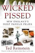 Wicked Pissed: New England's Most Famous Feuds