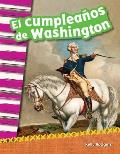 El Cumpleanos de Washington (Washington's Birthday) (Spanish Version) (Grade 2)