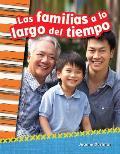 Las Familias a Lo Largo del Tiempo (Families Through Time) (Spanish Version) (Grade 2)