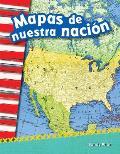 Mapas de Nuestra Nacion (Mapping Our Nation) (Spanish Version) (Grade 2)
