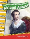 Estadounidenses Asombrosos: Abigail Adams (Amazing Americans: Abigail Adams) (Spanish Version) (Grade 2)