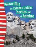 Maravillas de Estados Unidos Hechas Por El Hombre (America's Man-Made Landmarks) (Spanish Version) (Grade 3)