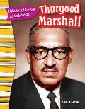 Estadounidenses Asombrosos: Thurgood Marshall (Amazing Americans: Thurgood Marshall) (Spanish Version) (Grade 3)
