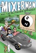 #mixerman and the Billionheir Apparent