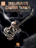 Halloween Guitar Songs: 43 Gravest Hits Deranged for 6-String Axe in Scary Notation & Tab