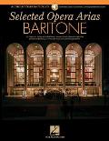 Selected Opera Arias: Baritone Edition