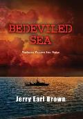 Bedeviled Sea: Fortune Favors the Bold