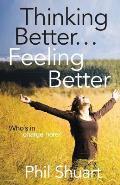 Thinking Better... Feeling Better...