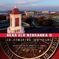 Dear Old Nebraska U: Celebrating 150 Years