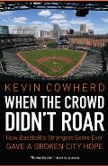 When the Crowd Didn't Roar: How Baseball's Strangest Game Ever Gave a Broken City Hope