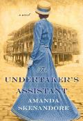 The Undertaker's Assistant: A Captivating Post-Civil War Era Novel of Southern Historical Fiction