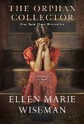 Orphan Collector A Novel