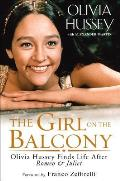 Girl on the Balcony Olivia Hussey Finds Life after Romeo & Juliet