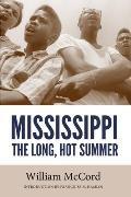 Mississippi: The Long, Hot Summer