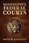 Mississippi's Federal Courts: A History