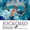 Jockomo: The Native Roots of Mardi Gras Indians