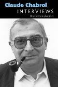 Claude Chabrol: Interviews