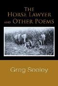 The Horse Lawyer and Other Poems