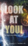 Look at You!: Do You Like What You See?