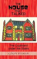 The House That Talked: The Cupboard Under the Stairs