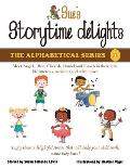 Sue's Storytime Delights: Meet Angela, Ben, Cherish, Daniel and Enoch in Their Little Life Interests, Activities and Adventures