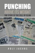 Punching Above Its Weight: The Story of the Call of Islam