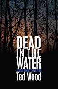 Dead in the Water: A Reid Bennett Mystery