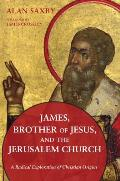 James, Brother of Jesus, and the Jerusalem Church