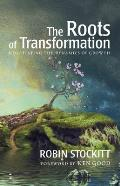 Roots of Transformation
