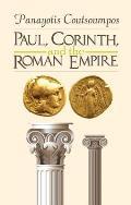 Paul, Corinth, and the Roman Empire
