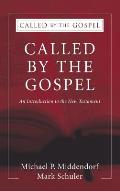 Called by the Gospel