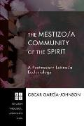 The Mestizo/A Community of the Spirit