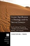 Human Significance in Theology and the Natural Sciences