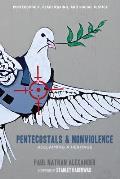 Pentecostals and Nonviolence