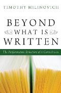 Beyond What Is Written