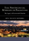 The Pentecostal Mission in Palestine