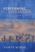 Performing Habakkuk